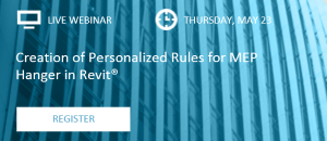 Webinar: Creation of Personalized Rules for MEP Hanger Placement in Revit